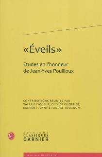 Eveils : études en l'honneur de Jean-Yves Pouilloux -