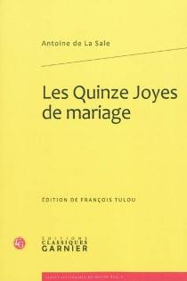Les quinze joyes de mariage - Antoine deLa Sale