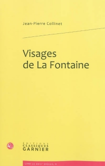 Visages de La Fontaine - Jean-Pierre Collinet