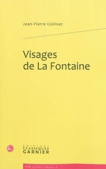 Visages de La Fontaine - Jean-PierreCollinet