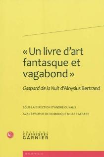 Un livre d'art fantasque et vagabond : Gaspard de la nuit d'Aloysius Bertrand -