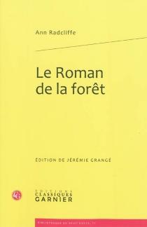 Le roman de la forêt - AnnRadcliffe