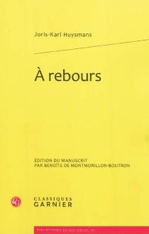 A rebours - Joris-KarlHuysmans
