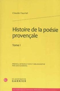 Histoire de la poésie provençale - ClaudeFauriel