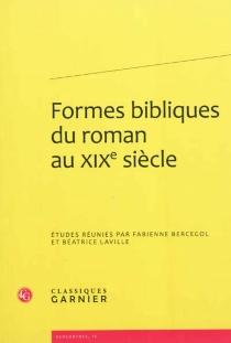 Formes bibliques du roman au XIXe siècle -