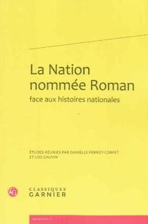 La nation nommée Roman face aux histoires nationales -