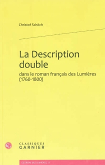 La description double dans le roman français des Lumières (1760-1800) - ChristofSchöch