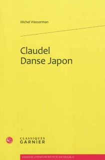 Claudel, danse, Japon - Michel Wasserman