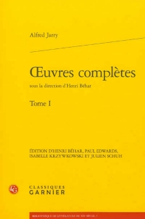 Oeuvres complètes | Volume 1 - Alfred Jarry