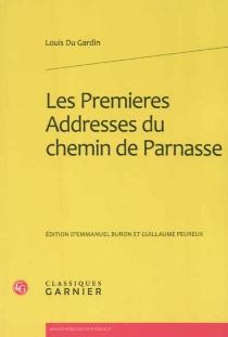 Les premieres Addresses du chemin de Parnasse - LouisDu Gardin