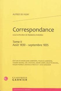 Correspondance d'Alfred de Vigny - Alfred deVigny