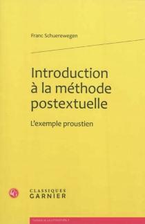 Introduction à la méthode postextuelle : l'exemple proustien - FrancSchuerewegen