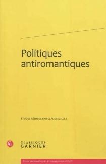 Politiques antiromantiques -