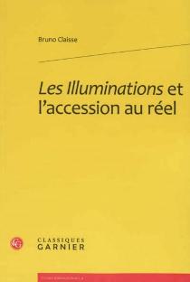 Les illuminations et l'accession au réel - BrunoClaisse