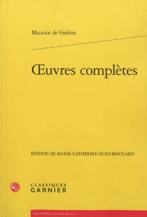 Oeuvres complètes - Maurice de Guérin
