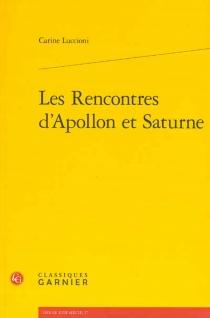 Les rencontres d'Apollon et Saturne - CarineLuccioni