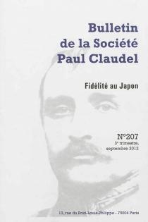 Bulletin de la Société Paul Claudel, n° 207 -
