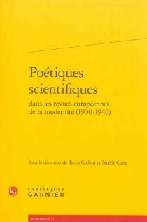 Poétiques scientifiques dans les revues européennes de la modernité (1900-1940) -
