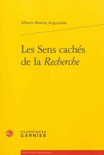 Les sens cachés de la Recherche - AlbertoBeretta Anguissola