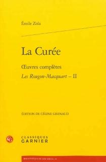 Les Rougon-Macquart| Oeuvres complètes - ÉmileZola