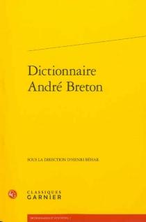 Dictionnaire André Breton -