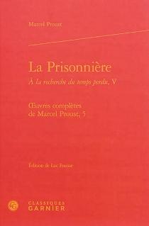 A la recherche du temps perdu| Oeuvres complètes de Marcel Proust - MarcelProust