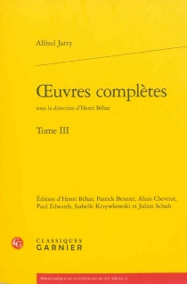 Oeuvres complètes | Volume 3 - Alfred Jarry