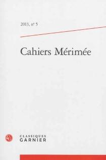 Cahiers Mérimée, n° 5 -