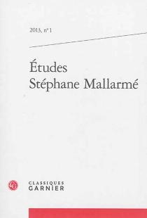 Etudes Stéphane Mallarmé, n° 1 (2013) -
