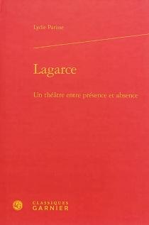 Lagarce : un théâtre entre présence et absence - LydieParisse