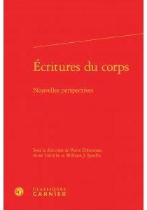 Ecritures du corps : nouvelles perspectives -