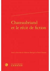 Chateaubriand et le récit de fiction -