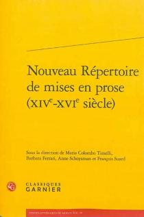 Nouveau répertoire de mises en prose (XIVe-XVIe siècle) -