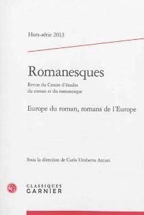Romanesques, hors série, n° 2013 -