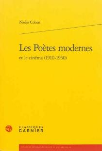 Les poètes modernes et le cinéma (1910-1930) - NadjaCohen