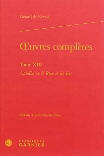 Oeuvres complètes - Gérard deNerval