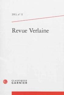 Revue Verlaine, n° 11 -