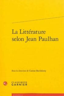 La littérature selon Jean Paulhan -