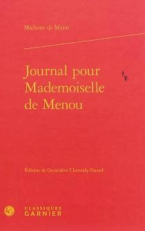 Journal pour mademoiselle de Menou - Henriette-Julie de CastelnauMurat