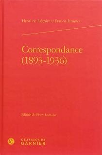 Correspondance, 1893-1936 - FrancisJammes
