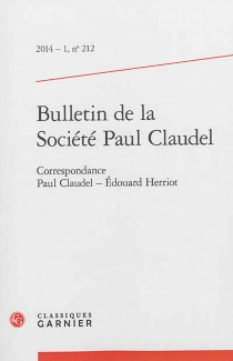 Bulletin de la Société Paul Claudel, n° 212 - PaulClaudel