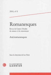 Romanesques, n° 6 (2014) -