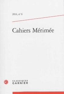 Cahiers Mérimée, n° 6 -