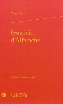 Guzman d'Alfarache - MateoAlemán