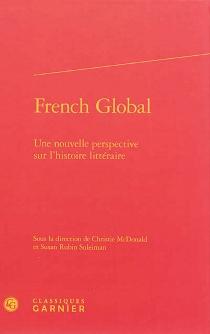 French global : une nouvelle perspective sur l'histoire littéraire -