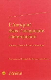 L'Antiquité dans l'imaginaire contemporain : fantasy, science-fiction, fantastique -