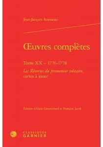 Oeuvres complètes | Volume 20, 1776-1778 - Jean-JacquesRousseau