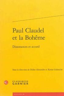 Paul Claudel et la Bohême : dissonances et accord -