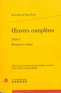 Oeuvres complètes | Volume 1, Romans et contes - HenriBernardin de Saint-Pierre