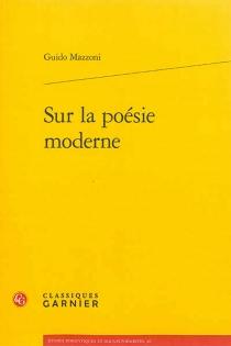 Sur la poésie moderne - GuidoMazzoni